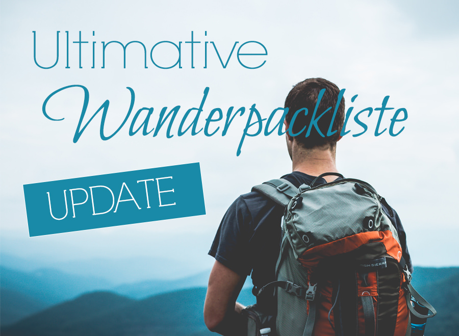 Die Ultimative Wanderpackliste Update