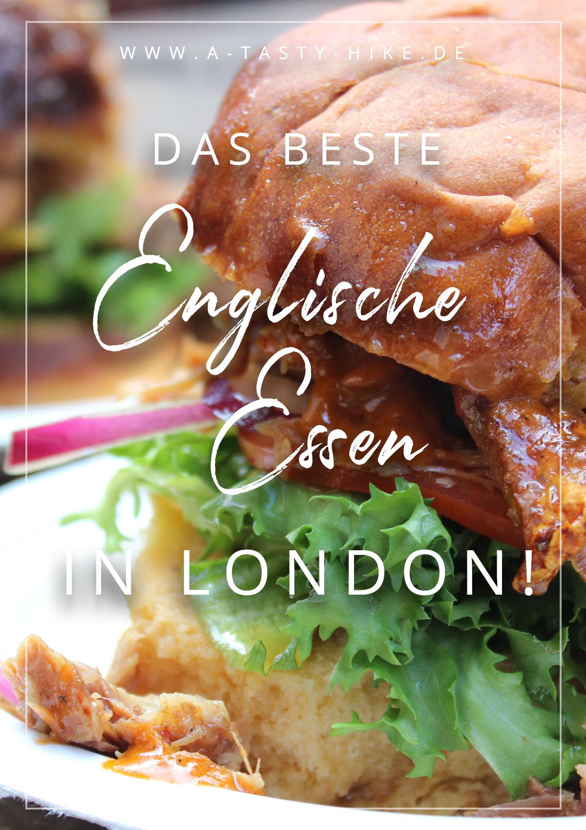 London Reise Tipps Essen - Hier erfährst du, wo du in London essen gehen kannst und solltest. Wir zeigen dir, dass englisches Essen gar nicht so schlimm ist wie sein Ruf und das es sogar super lecker schmeckt! Ein Hoch auf Englisches Essen in London! #Englisch #London