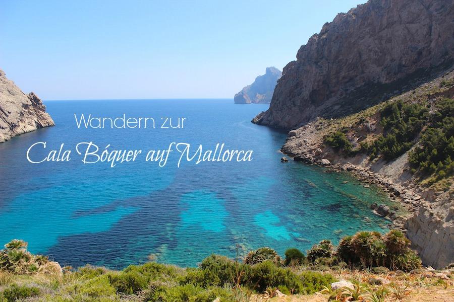 Wanderung Cala Bóquer Mallorca - Titel