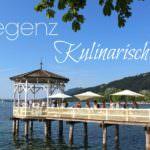Bregenz kulinarisch – Diese Highlights solltest du auf keinen Fall verpassen!