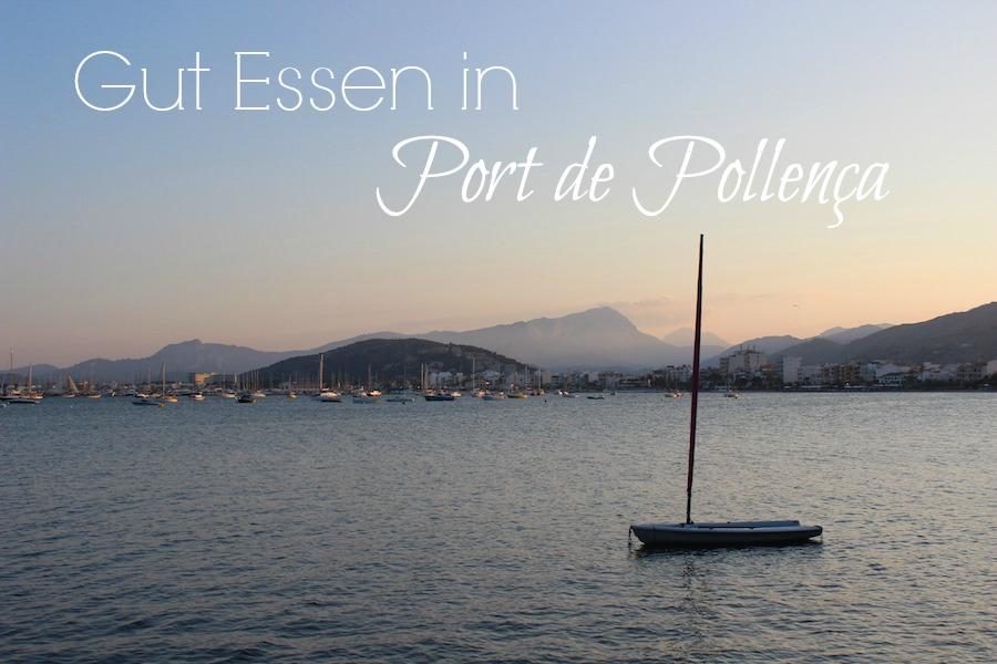 Essen in Port Pollenca auf Mallorca - Titel