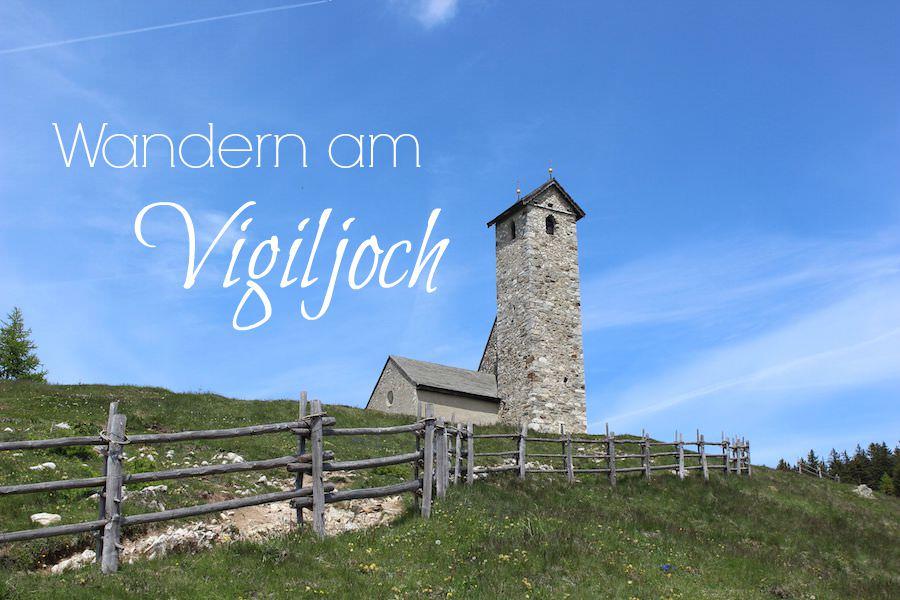 Vigiljoch Wandern Südtirol - Titel