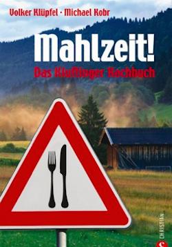 Mahlzeit - Kluftinger Kochbuch