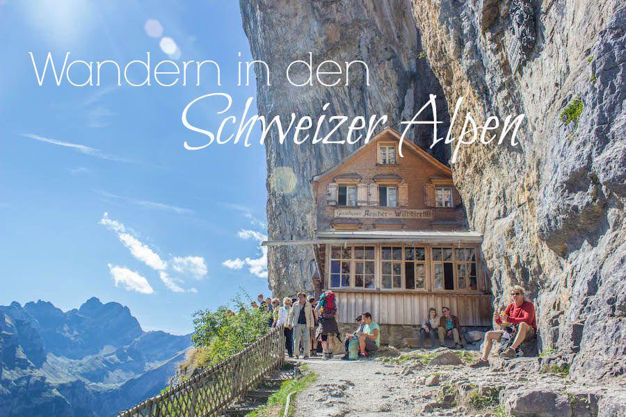 Wandern in den Schweizer Alpen - Gasthaus Aescher - Titel