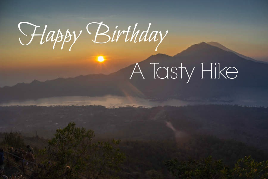 Happy Birthday A Tasty Hike
