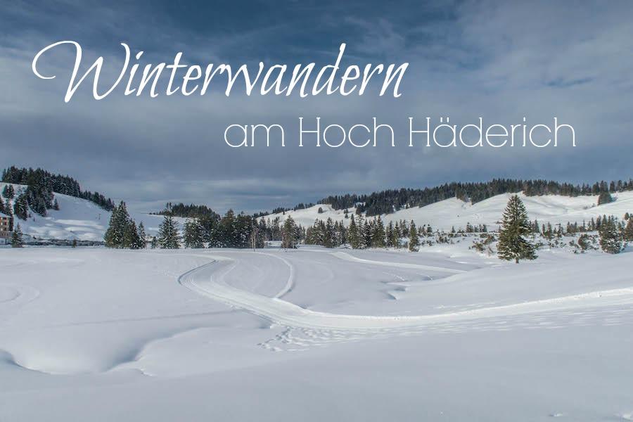 Hoch Haederich Wanderung - Skistation Titel
