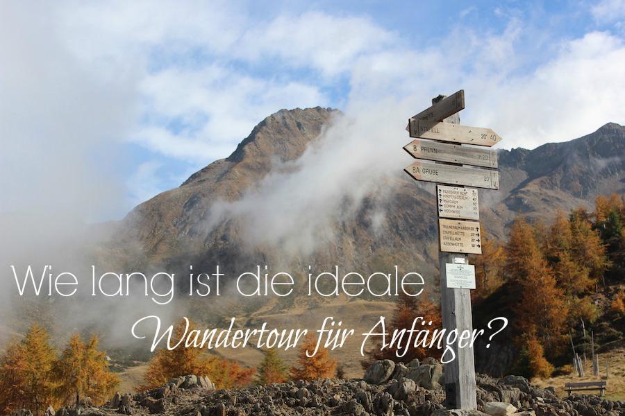 Länge ideale Wandertour für Wanderanfänger