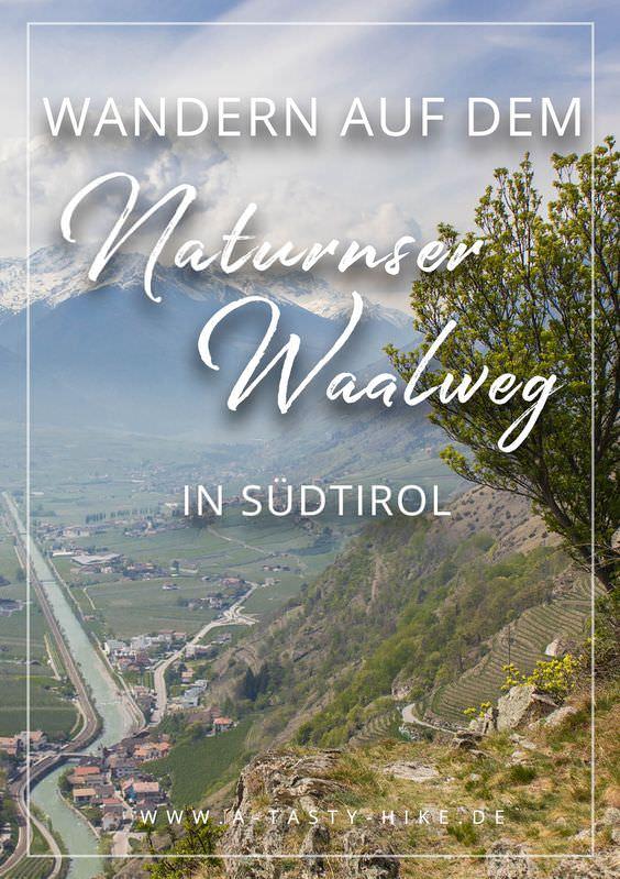 Südtirol Wandern: Wandern auf dem Naturnser Waalweg in Südtirol - eine tolle Wanderung mit nur 300 Höhenmetern! Perfekt für Wanderanfänger und Genusswanderer. #Wandern #Wanderung #Südtirol #Naturns