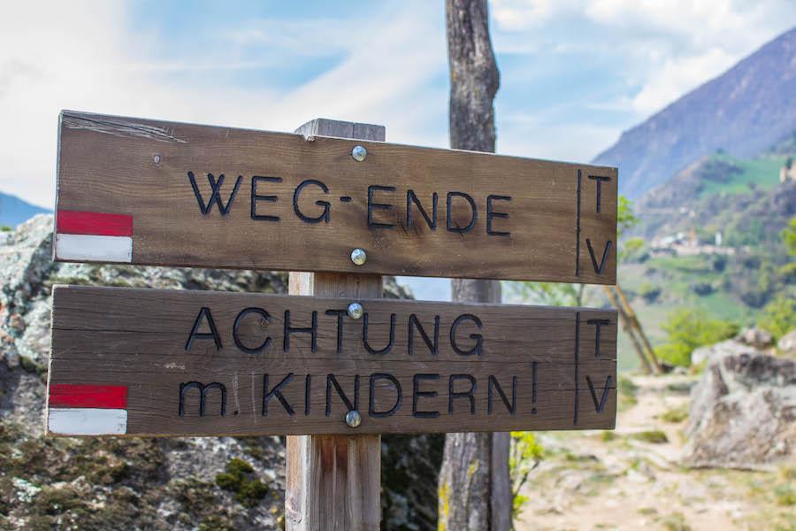 Naturnser Waalweg Suedtirol - Weg Ende Schild