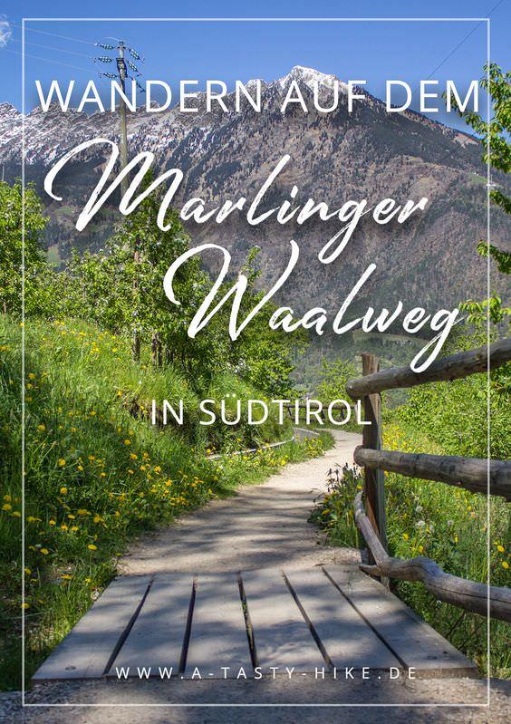 """Marlinger Waalweg – Warum er auch """"Grüß Gott Weg"""" genannt wird!"""