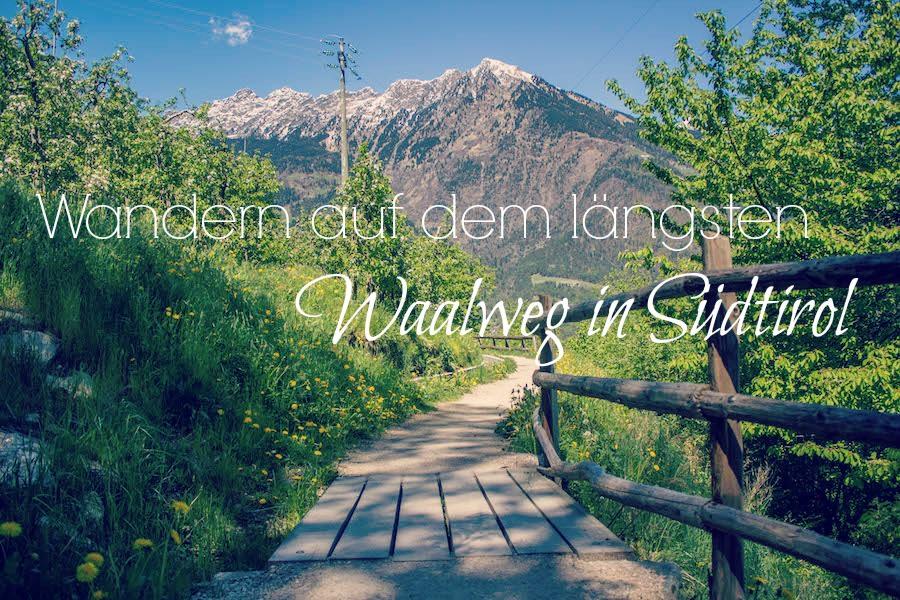 Suedtirol - Marlinger Waalweg - Titel