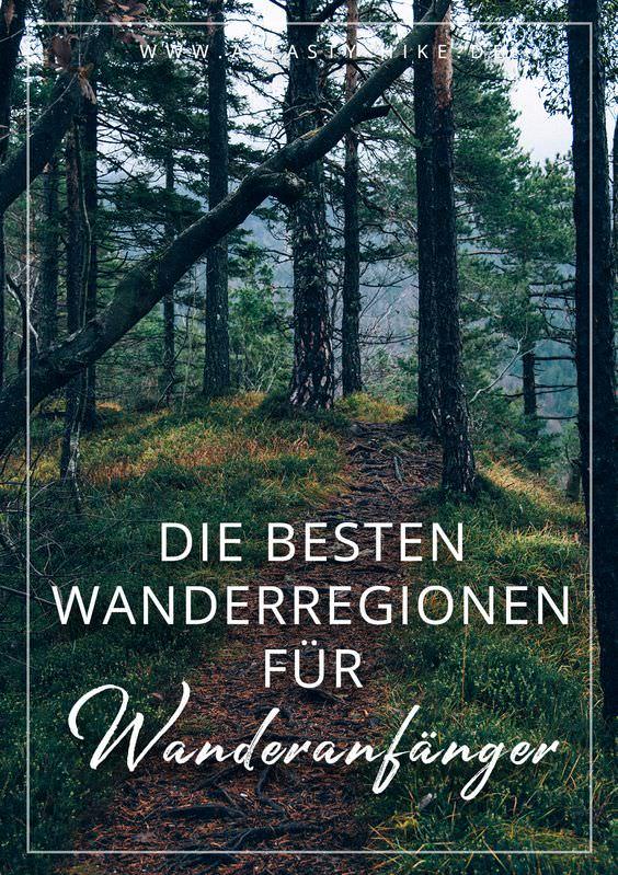 Wandern für Anfänger: Die besten Wanderregionen für Wanderanfänger - welche das sind, erfährst du in diesem Beitrag. #WandernfürAnfänger #Wanderanfänger