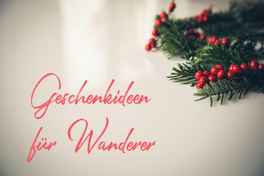 33 originelle Geschenke für Wanderer {2017 Edition}