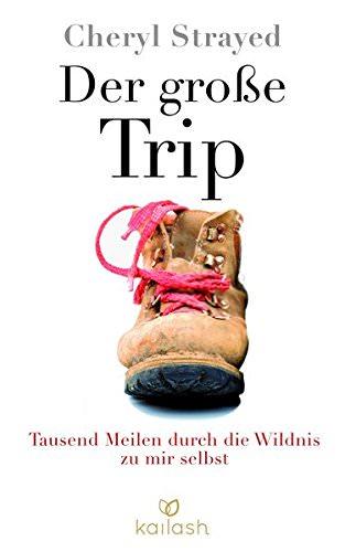geschenke-fuer-wanderer-der-grosse-trip-cheryl-strayed