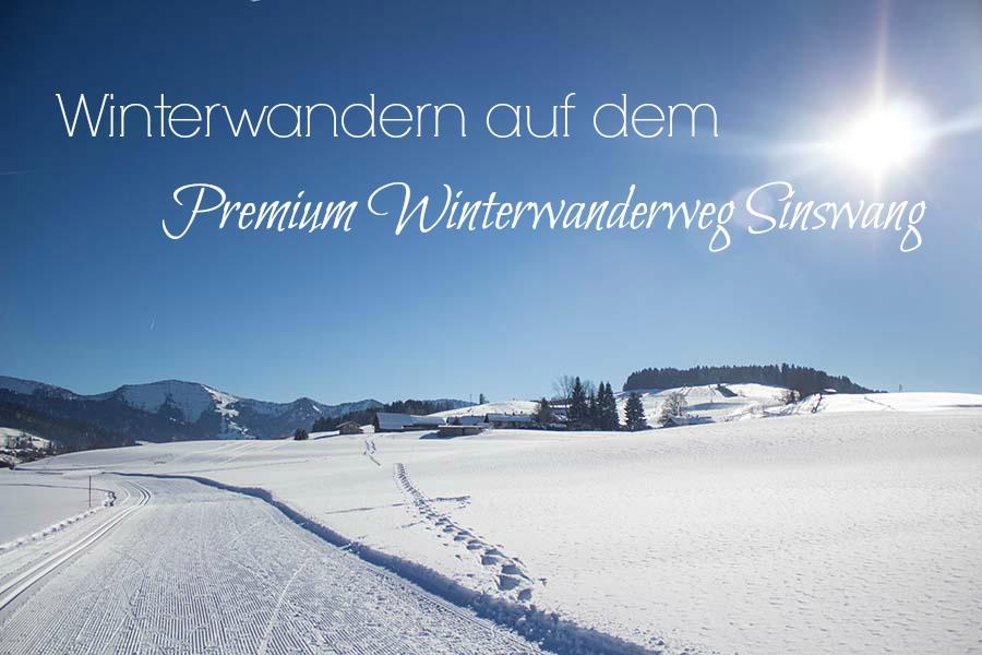 Winterwandern Allgäu - Premium Winterwanderweg Sinswang im Allgaeu - Titel
