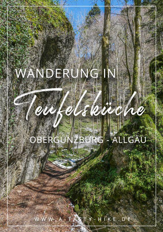 Allgäu Wandern: Gemütliche Wanderung in der Teufelsküche bei Obergünzburg im Allgäu. Diese Wanderung im Allgäu lohnt sich auf jeden Fall für Familien, Wanderanfänger und Genusswanderer. Es ist eine sehr leichte Wanderung in einem Geotop in Bayern. #Wandern #Wanderung #Allgäu