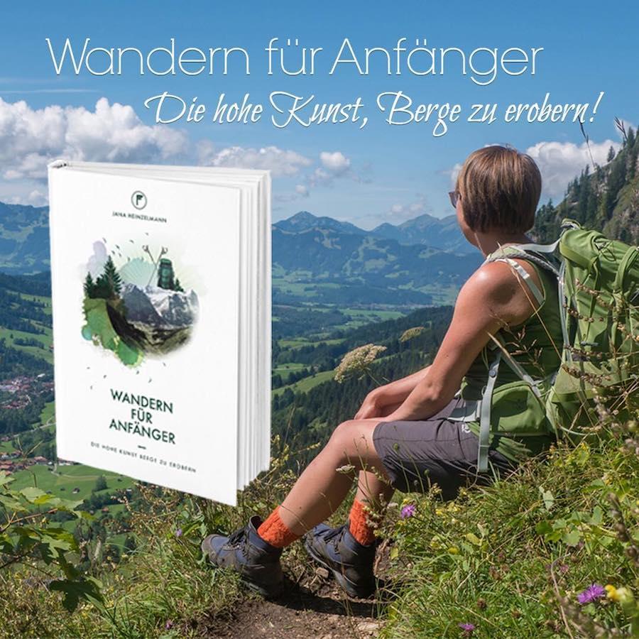 A Tasty Hike - Kulinarisches Wanderjahr 2017 - Wandern fuer Anfaenger von Jana Heinzelmann