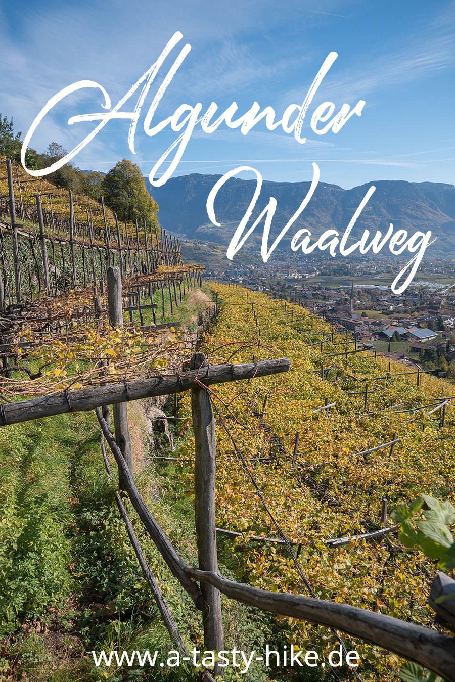 A Tasty Hike - Wandern Algunder Waalweg - Pinterest
