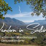 Der A Tasty Hike Guide zum Wandern in Südtirol mit allen unseren Wanderungen