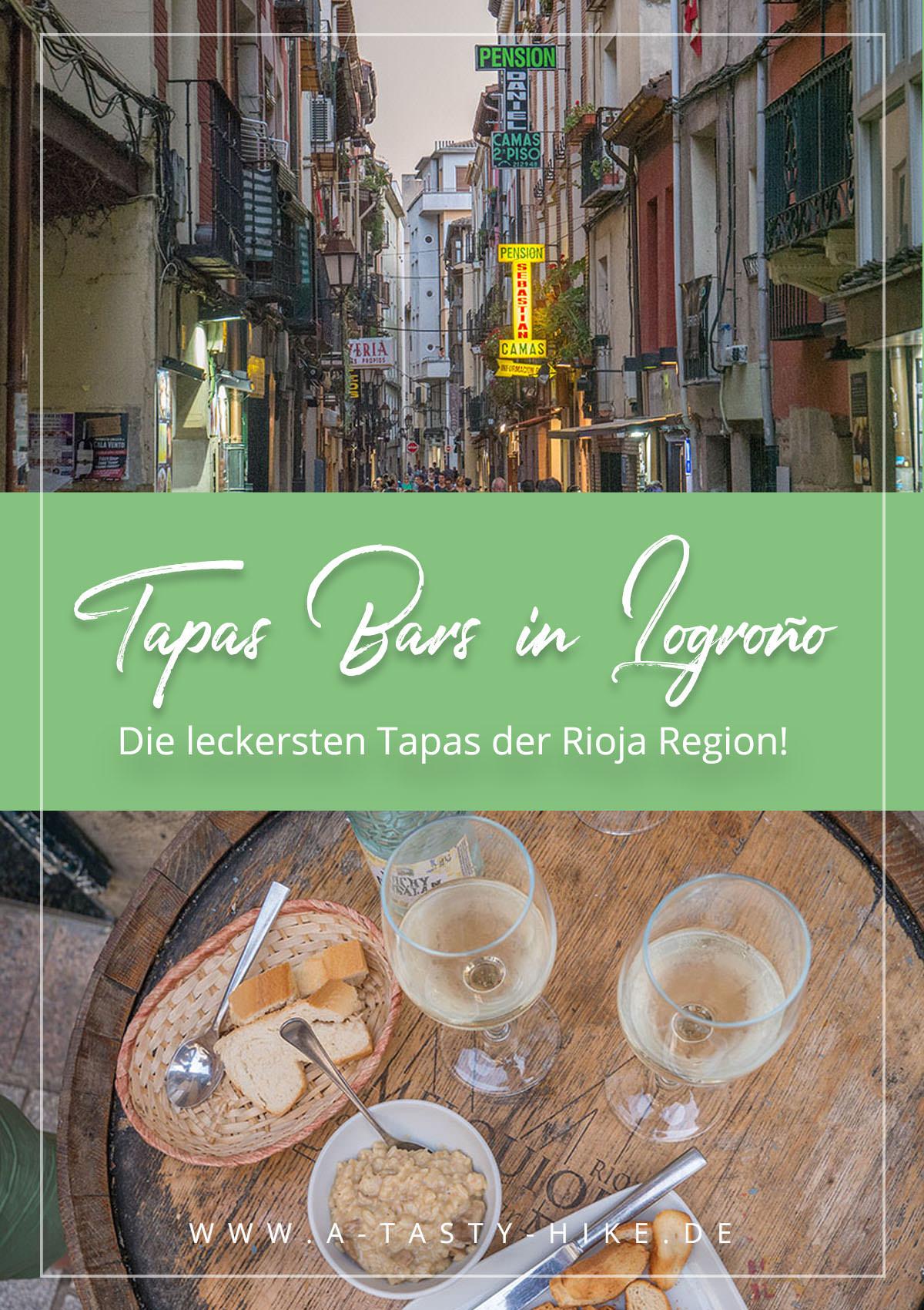 Wer viel wandert darf auch viel genießen! - Die 4 besten Tapas Bars in Logroño im Herzen Riojas