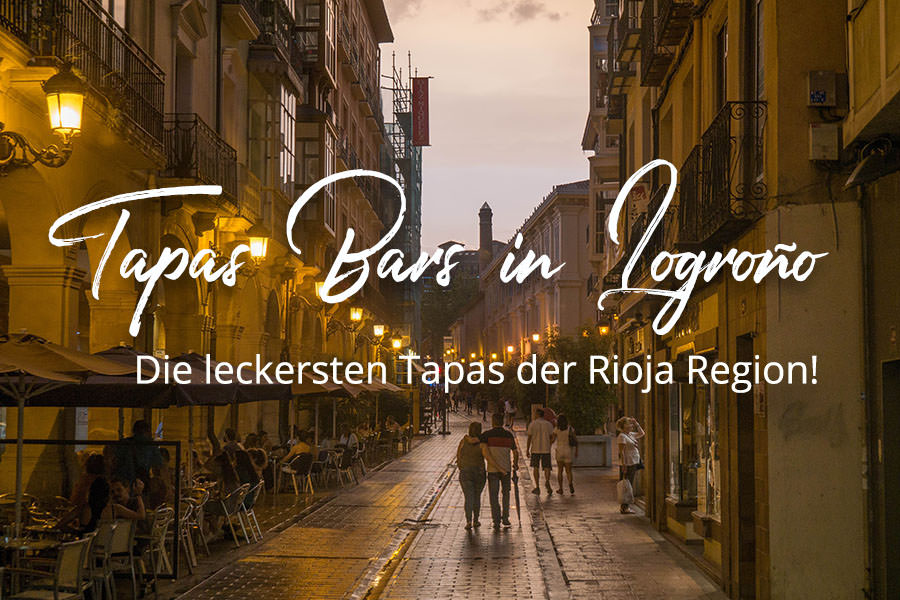 A Tasty Hike - Tapas Rioja - Die besten Tapas Bars in Logrono - Titel