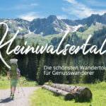 Wandern Kleinwalsertal: Der A Tasty Hike Guide mit allen Touren und vielen wertvollen Wandertipps!