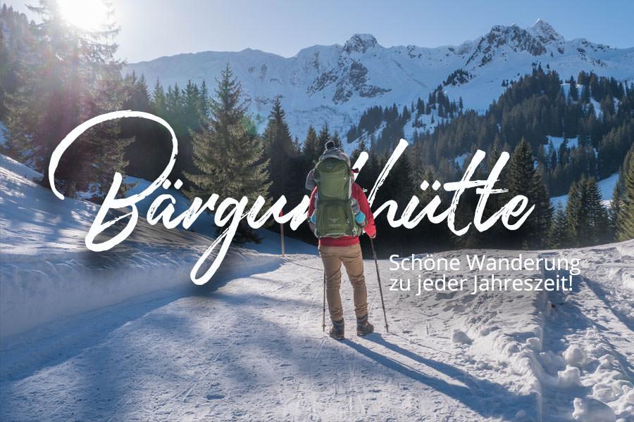 Wandern im Kleinwalsertal - Rundwanderung Baergunthuette - Winterwandern