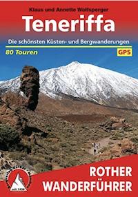Wandern auf Teneriffa auf eigene Faust - A Tasty Hike - Rother Wanderführer Teneriffa