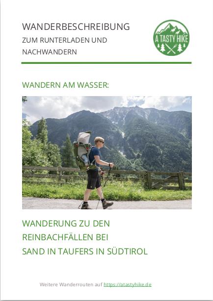 A Tasty Hike - Wanderung zu den Reinbachfaellen bei Sand in Taufers in Suedtirol