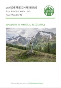 A Tasty Hike - Wanderung im Ahrntal Suedtirol bei Kasern - Wanderbeschreibung