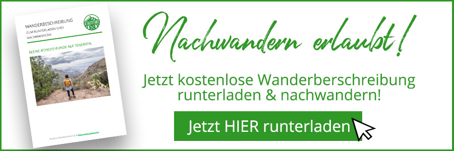 A Tasty Hike - Wanderfuehrer Teneriffa - Kleine Ifonche Runde - Wanderbeschreibung