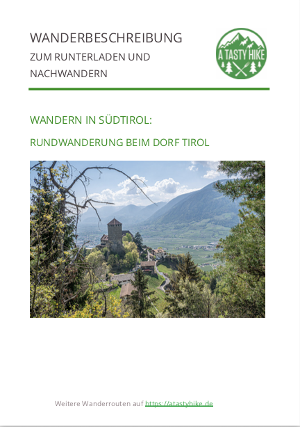 A Tasty Hike - Wanderung beim Dorftirol in Südtirol