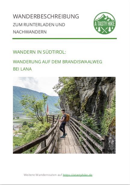 A Tasty Hike - Wanderung auf dem Brandiswaalweg bei Lana in Südtirol