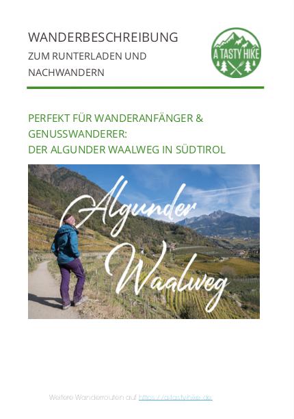 A Tasty Hike - Wandern auf dem Algunder Waalweg in Suedtirol - Wanderbeschreibung
