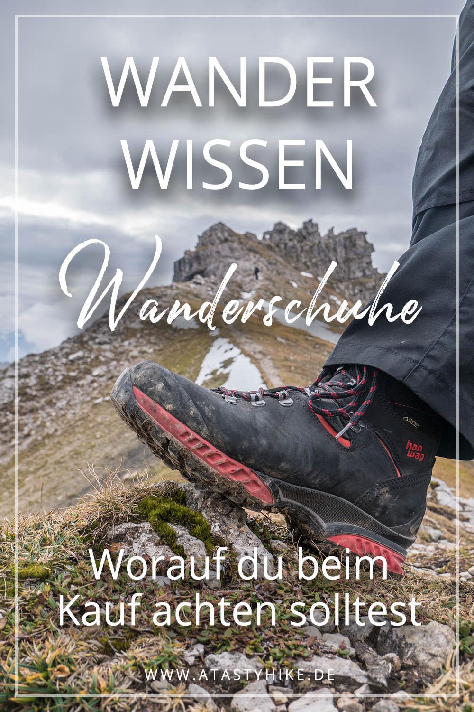 Damit der Schuh nicht drückt: Wanderschuhe - Worauf achten beim Kauf in 3 einfachen Schritten