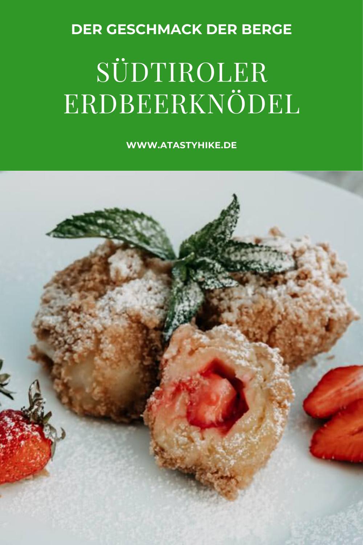 Erdbeerknödel Rezept mit Topfen: In diesem Artikel verraten wir dir ein Südtiroler Erdbeerknödel Rezept, mit dem du dir den Geschmack der Berge ganz einfach nach Hause holen kannst. Tolles Erdbeerrezept zum Nachtisch. #ATastyHike #Erdbeerrezept #Erdbeerknödel #Hüttengaudi #Hüttenessen