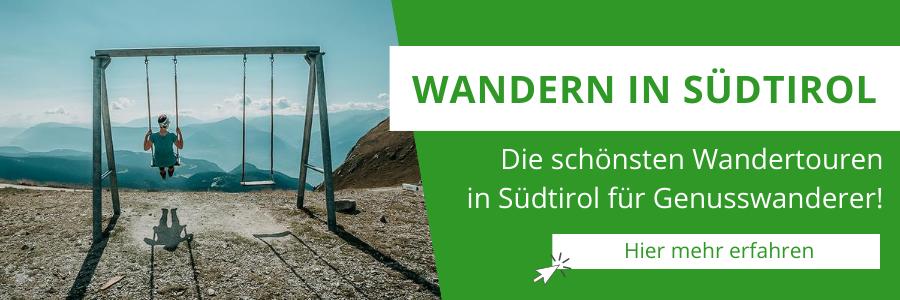 Wandern in Südtirol Tipps